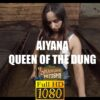 Aiyana Queen of the dung